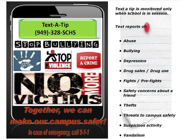 Keep Our School Safe!!! TEXT-A-TIP 949-328-SCHS